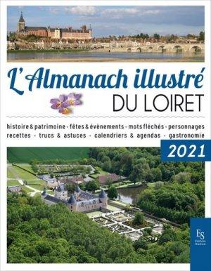 L'almanach illustré du Loiret - alan sutton - 9782813814029 -
