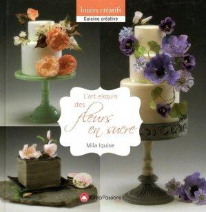 L'art exquis des fleurs en sucre - creapassions - 9782814103283 - https://fr.calameo.com/read/005884018512581343cc0