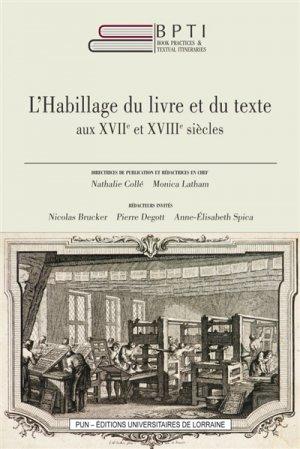 L'habillage du livre et du texte aux XVIIe et XVIIIe siècles - presses universitaires de nancy - 9782814305403 -