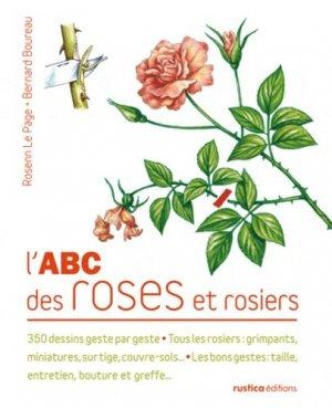 L'ABC des roses et rosiers - rustica - 9782815302289