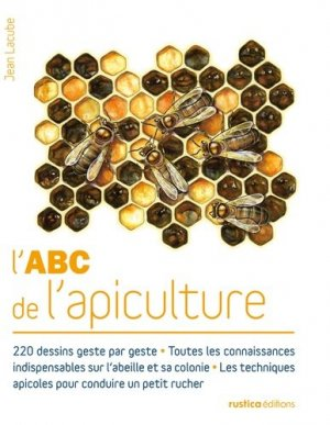 L'ABC de l'apiculture - rustica - 9782815303095 -
