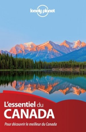 L'essentiel du Canada - Lonely Planet - 9782816141214 -