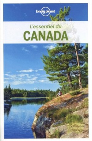 L'essentiel du Canada - Lonely Planet - 9782816186161 -