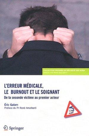 L'erreur médicale, le burnout et le soignant - springer verlag - 9782817802947 -