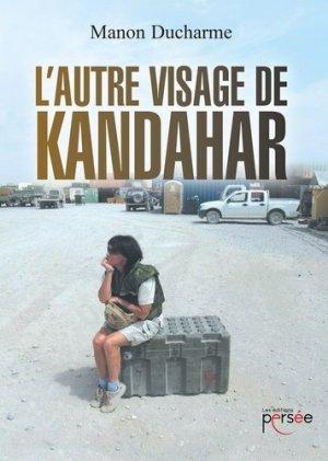 L'autre visage de Kandahar - Editions Persée - 9782823119107 -