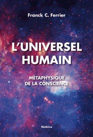 L'Universel humain. Métaphysique de la conscience - slatkine - 9782832105962 -