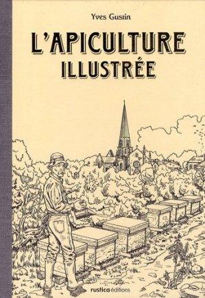 L'apiculture illustrée - rustica - 9782840388487 -