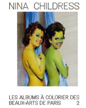 L'album de coloriage de Nina Childress - ENSBA - 9782840568018 -