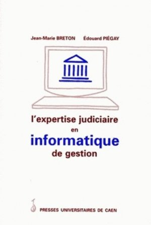 L'expertise judiciaire en informatique de gestion - Presses Universitaires de Caen - 9782841330379 - https://fr.calameo.com/read/005884018512581343cc0