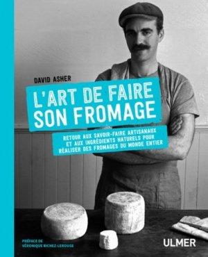 L'art de faire son fromage - ulmer - 9782841389094 -