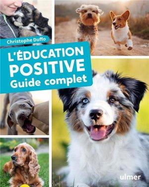 L'éducation positive du chien - Guide complet - ulmer - 9782841389964 -