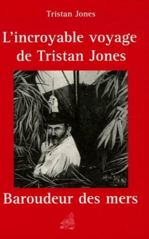L'incroyable voyage de Tristan Jones - ancre de marine - 9782841412099 - https://fr.calameo.com/read/000015856c4be971dc1b8