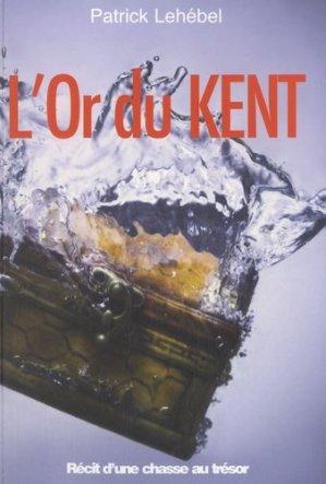 L'Or du Kent - ancre de marine - 9782841412525 -