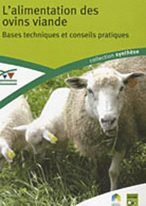 L'alimentation des ovins viande - technipel / institut de l'elevage - 9782841486762 -