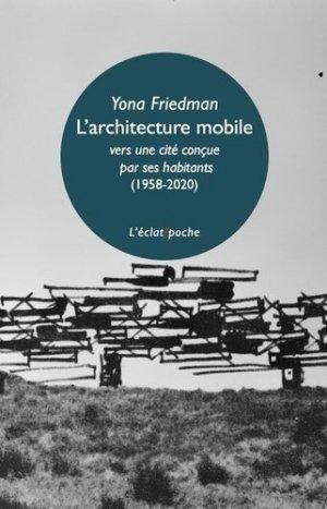 L'architecture mobile (1958-2020) - editions de l'eclat - 9782841624683 -