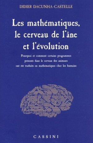 L'évolution a crée les programmes, il reste aux humains d'en faire les mathématiques - vuibert - 9782842252595 -