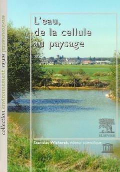 L'eau, de la cellule au paysage - elsevier / lavoisier - 9782842992439 -