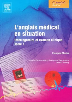 L'anglais médical en situation Tome 1 - elsevier / masson - 9782842996130