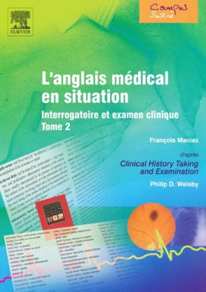 L'anglais médical en situation Tome 2 - elsevier / masson - 9782842996628