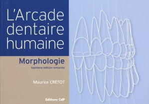 L'arcade dentaire humaine - cdp - 9782843611377 -