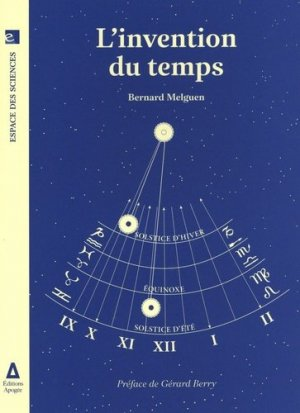 L'invention du temps - apogée - 9782843986185 -