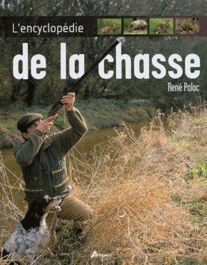 L'encyclopédie de la chasse - artemis - 9782844162670 -