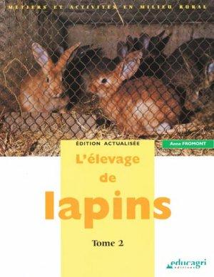 L'élevage de lapins Tome 2 - educagri - 9782844448378 -