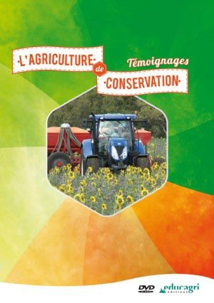 L'agriculture de conservation : témoignages - educagri - 9782844449214