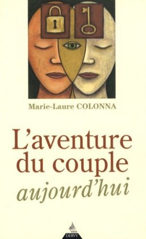 L'aventure du couple aujourd'hui - Dervy - 9782844545176 -
