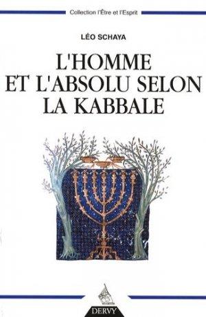 L'homme et l'absolu selon la Kabbale - Dervy - 9782844545817 -