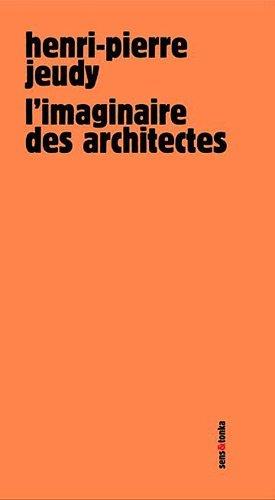 L'imaginaire des architectes - sens et tonka - 9782845342101 - rechargment cartouche, rechargement balistique
