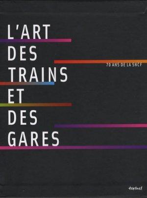 L'art des trains et des gares. 70 ans de SNCF, avec 1 DVD - Textuel - 9782845972469 -