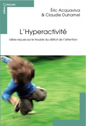 L'Hyperactivité - le cavalier bleu - 9782846704380 -