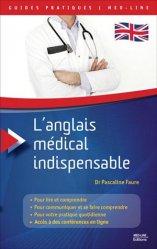 L'anglais médical indispensable - med-line - 9782846781985 -