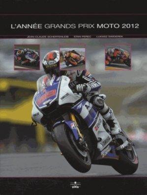 L'année grands prix moto 2012 - Chronosports - 9782847071573 -