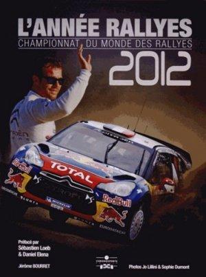 L'année rallyes 2012. Championnat du monde des rallyes - Chronosports - 9782847071580 -