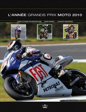 L'Année Grands Prix moto 2010 - Chronosports - 9782847071672 -