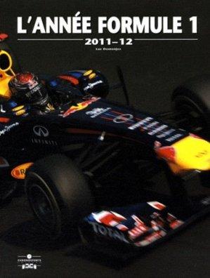 L'année Formule 1. Edition 2011-2012 - Chronosports - 9782847071719 -