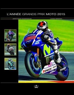 L'Année Grands Prix Moto 2015 - Chronosports - 9782847071832 -