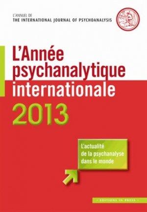 L'annee psychanalytique internationale 2013 - in press - 9782848352619