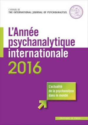 L'Année psychanalytique internationale 2016 - in press - 9782848353531 -