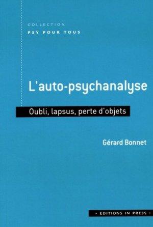 L'auto-psychanalyse - Oubli, lapsus, perte d'objets - in press - 9782848353685 -
