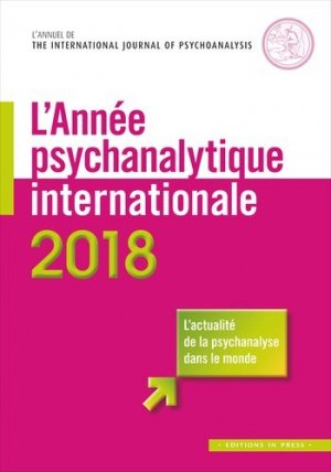 L'année psychanalytique internationale 2018 - in press - 9782848354729