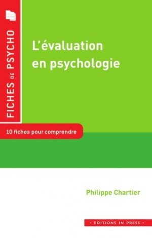 L'évaluation en psychologie - in press - 9782848354866 - majbook ème édition, majbook 1ère édition, livre ecn major, livre ecn, fiche ecn