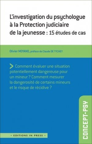 L'investigation du psychologue à la Protection Judiciaire de la Jeunesse - in press - 9782848355702 - rechargment cartouche, rechargement balistique