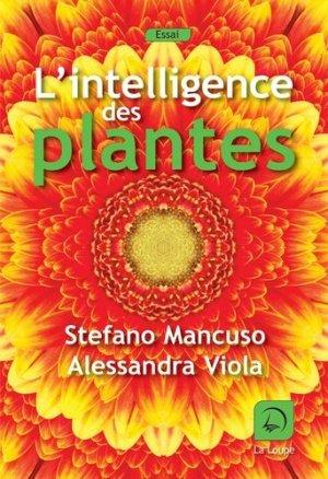 L'intelligence des plantes - de la loupe - 9782848688770 -