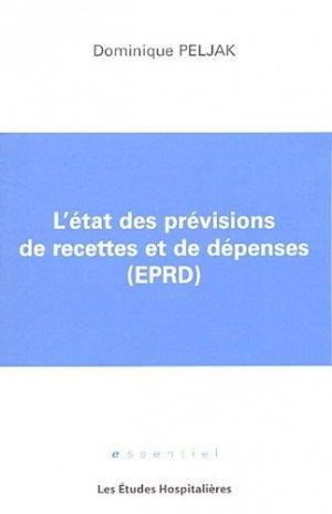 L'état des prévisions de recettes et de dépenses (EPRD) - les etudes hospitalieres - 9782848740515 -