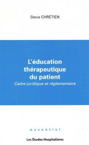 L'éducation thérapeutique du patient - les etudes hospitalieres - leh édition - 9782848741826 -
