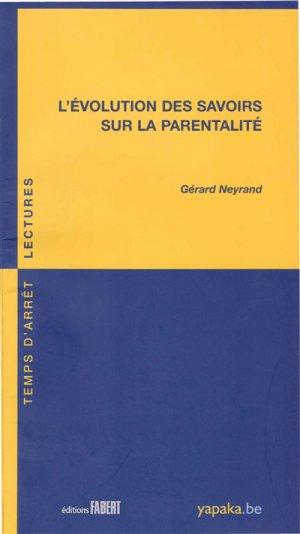 L'évolution des savoirs sur la parentalité - fabert - 9782849224731 -