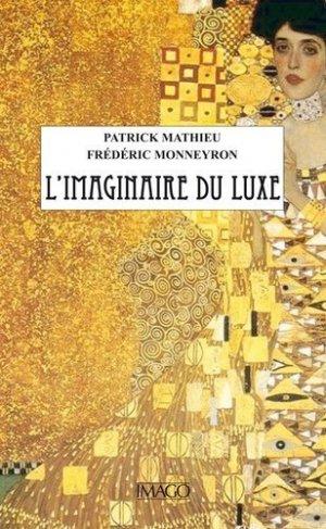 L'imaginaire du luxe - Imago (éditions) - 9782849528525 -